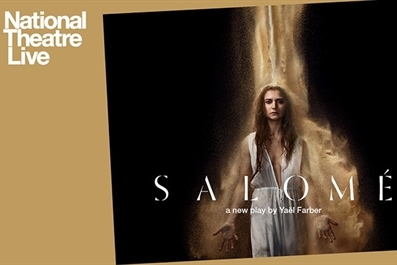 NT Encore : Salome (15) at Ely Cinema - tickets available on the door from 6.30pm