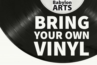 BYOV (Bring your own vinyl night) Babylon Gallery. Tickets on the door