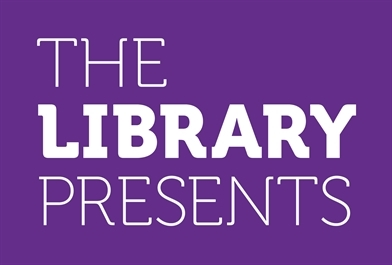 The Library Presents - Spring 2019 Programme