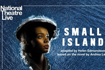NT Live : Small Island (12A) at Ely Cinema