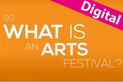 Discover! Creative Careers: Working at an Arts Festival