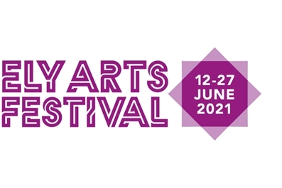 Ely Arts Festival 2021 Announced!