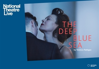 Ely Cinema: NT Live THE DEEP BLUE SEA (12A) advisory - tickets available on the door